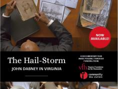 Created Equal Film Series in honor of Grady W. Powell: The Hail-Storm: John Dabney in Virginia