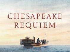 Chesapeake Requiem