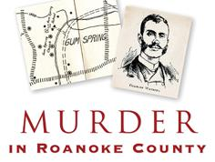 A Murder in Roanoke County