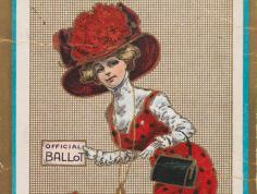"An early 20th century women's suffrage postcard with a woman in period dress and hat holding a card marked ""Official Ballot."" The postcard caption reads ""I Love My Husband, But ~ Oh You Vote"""