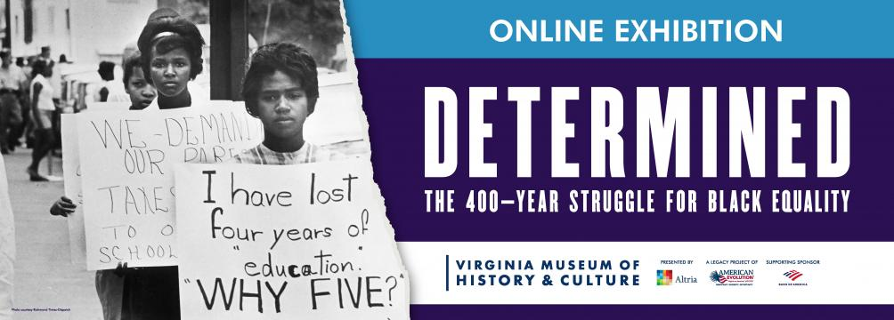 Online Exhibition | Determined: The 400 Year Struggle for Black Equality
