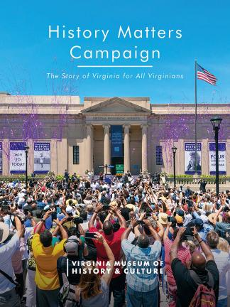 History Matters Campaign brochure cover shows a photograph of people cheering in front of the museum