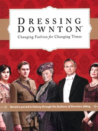 Dressing Downton Book