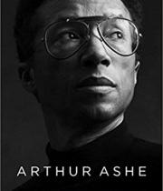 Book cover for Arthur Ashe: A Life by Raymond Arsenault