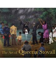 cover image of Inside Looking Out: The Art of Queena Stovall book