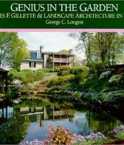 Genius In the Garden: Charles F. Gillette and Landscape Architecture in Virginia