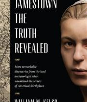 Jamestown, the Truth Revealed by William Kelso book cover