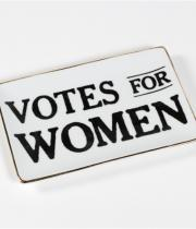 Porcelain and gold tray with 'Votes for Women' printed in the center.