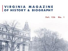 Virginia Magazine of History and Biography, vol. 126, no. 1