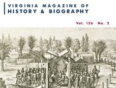 Virginia Magazine of History & Biography, vol. 126, no. 2