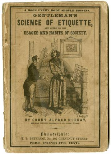 Gentleman's Science of Etiquette and Guide to the Usages and Habits of Society
