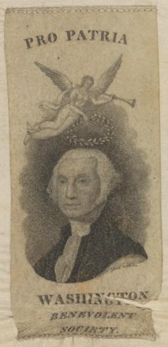 an early 1800's political ribbon honoring George Washington as a patriot, circulated by the Washington Benevolent Society