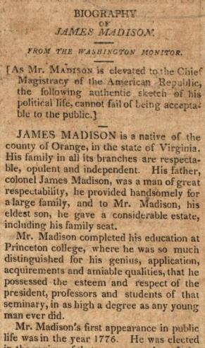An extract from a biography of James Madison, published in the Boston Patriot on May 6, 1809
