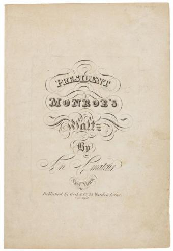 "Sheet music entitled ""President Monroe's Waltz"""