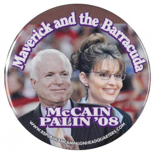 A campaign button for John McCain and Sarah Palin