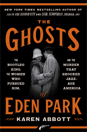 Book cover for Ghosts of Eden Park by Karen Abbott