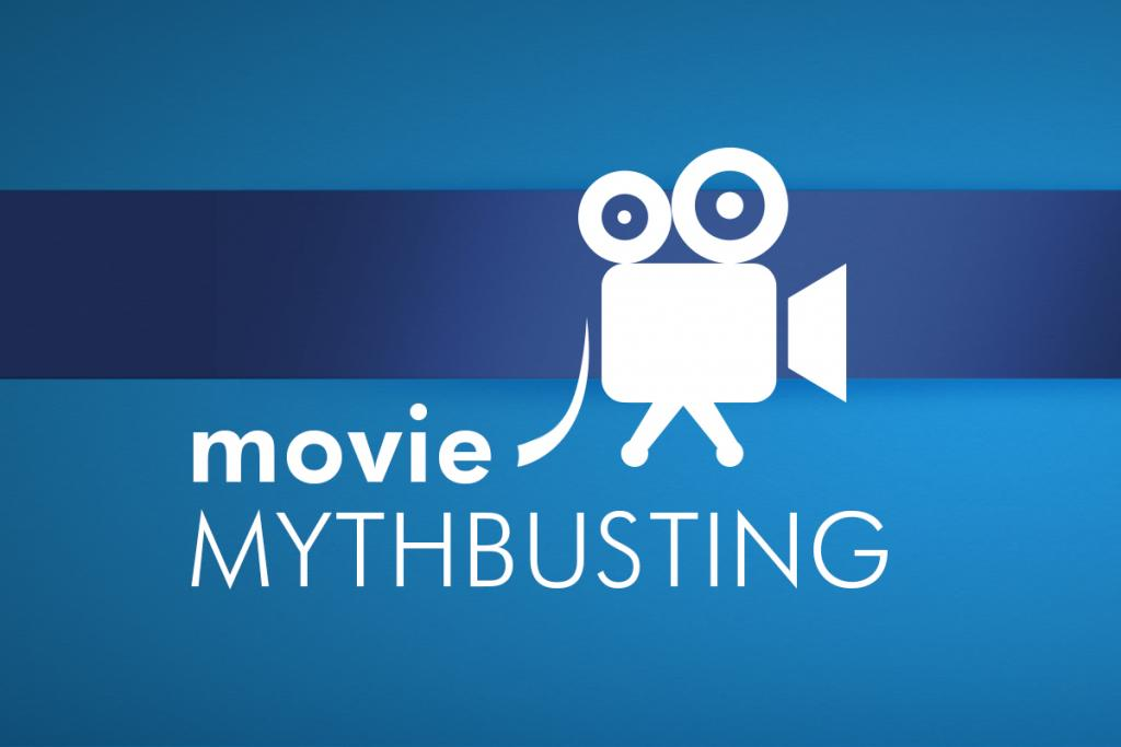 White text on a blue background reads Movie Mythbusting, with an icon of a movie camera