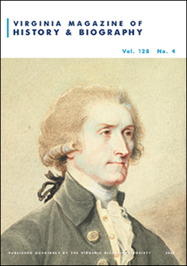 Virginia Magazine of History and Biography, vol. 128, no. 4