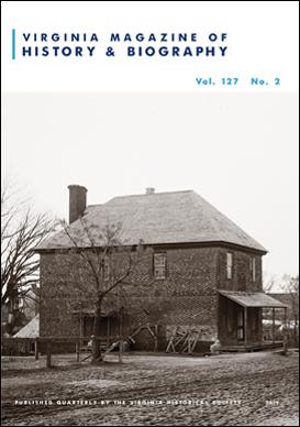 Virginia Magazine of History and Biography, vol. 127, no. 2